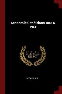 Economic Conditions 1815 & 1914