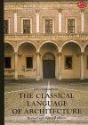 Classical Language of Architecture
