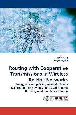 Routing with Cooperative Transmissions in Wireless Ad Hoc Networks
