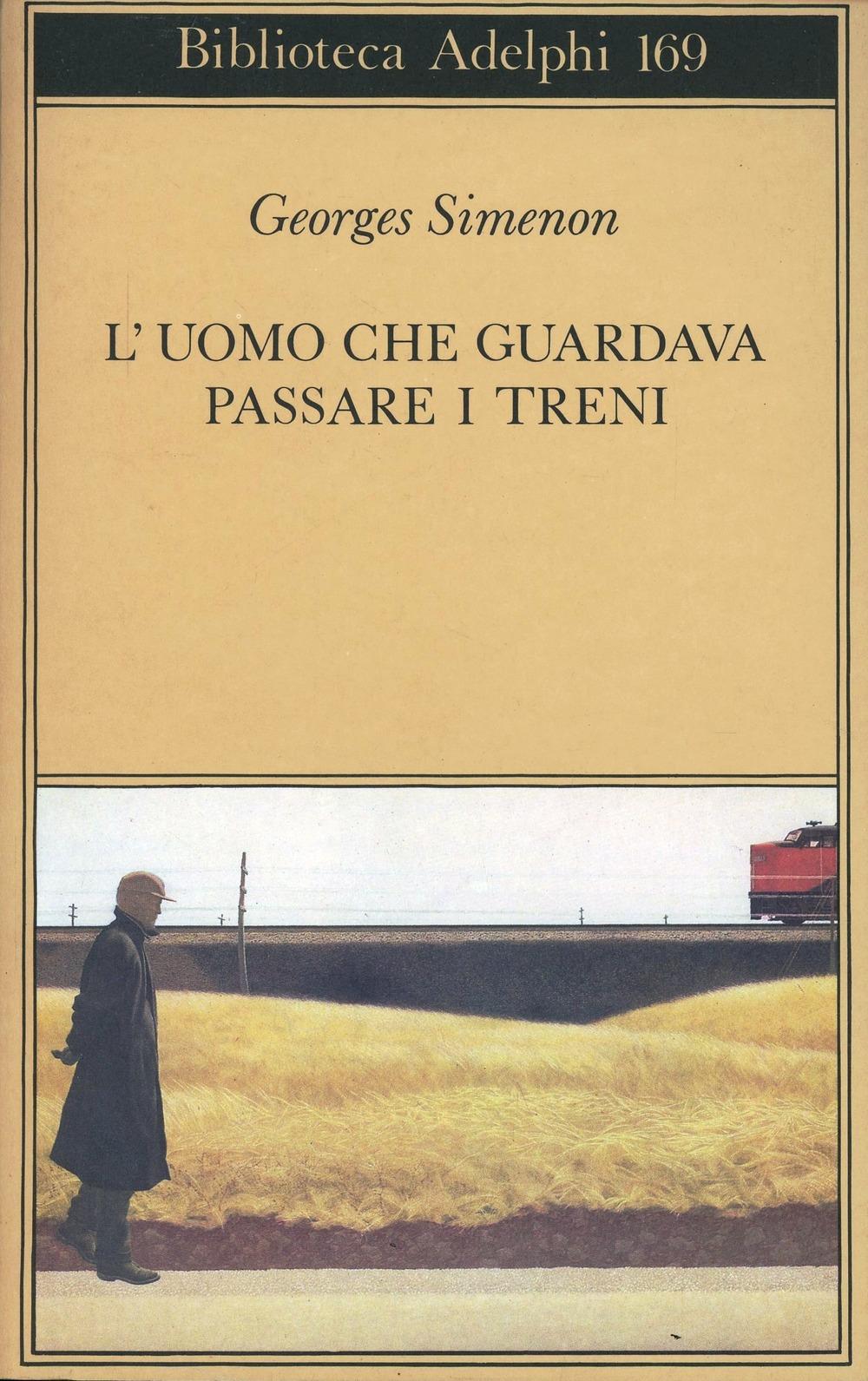 L'uomo che guardava passare i treni