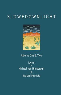 Slowdownlight - Lyrics