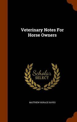 Veterinary Notes for...