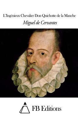 Læingenieux Chevalier Don Quichotte De La Manche