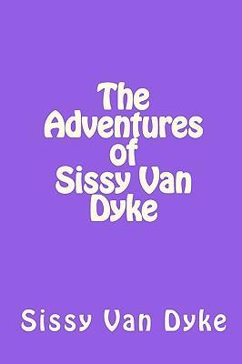 The Adventures of Sissy Van Dyke