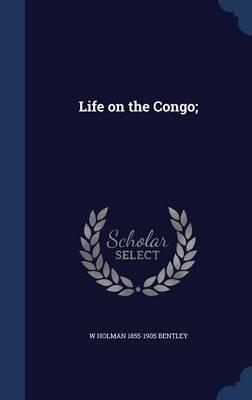 Life on the Congo;
