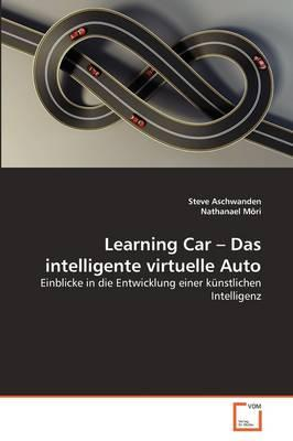 Learning Car – Das intelligente virtuelle Auto