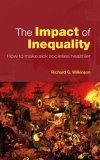 The Impact of Inequality