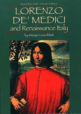 Lorenzo De Medici and Renaissance Italy