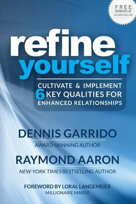 Refine Yourself