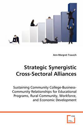Strategic Synergistic Cross-sectoral Alliances
