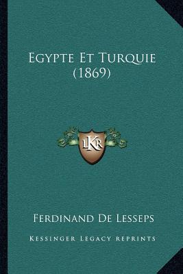 Egypte Et Turquie (1869)