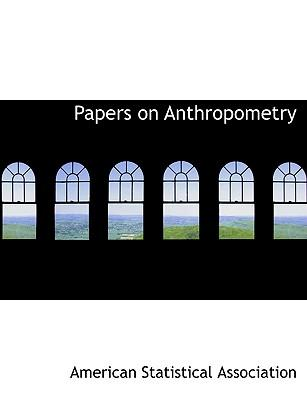 Papers on Anthropome...