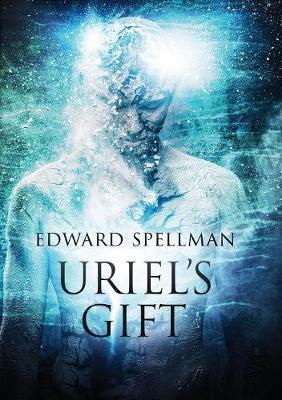 Uriel's Gift