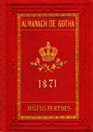 Almanach de Gotha. Annuaire généalogique, diplomatique et statistique 1871