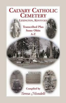 Calvary Catholic Cemetery Lexington, Kentucky