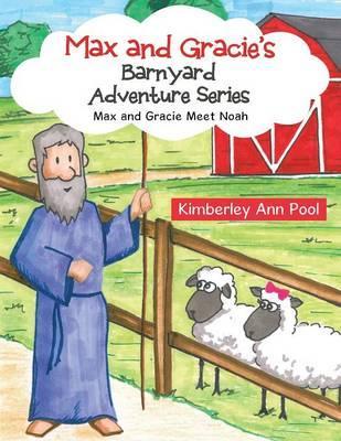 Max and Gracie's Barnyard Adventure Series