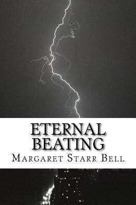 Eternal Beating.