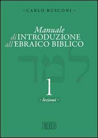 Manuale di introduzione all'ebraico biblico