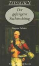 Der gefangene Sachsenkönig