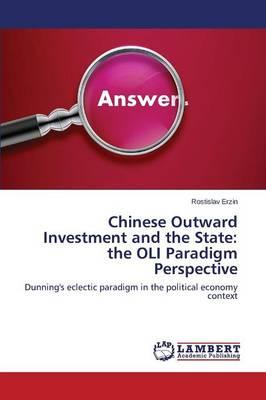 Chinese Outward Investment and the State