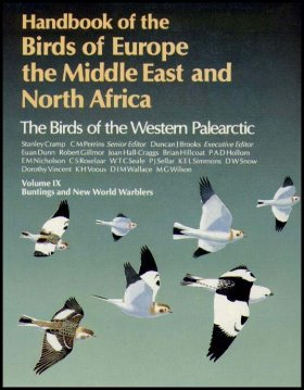 Handbook of the Birds of Europe, the Middle East and North Africa: Buntings and New World Warblers v.9