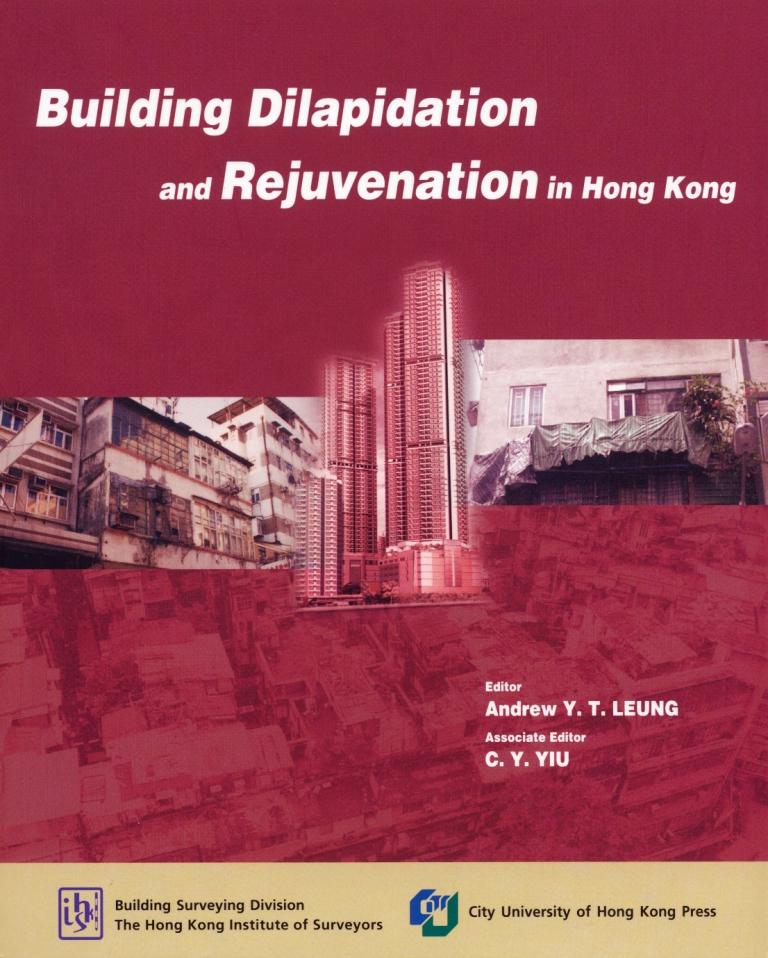 Building Dilapidation and Rejuvenation in Hong Kong