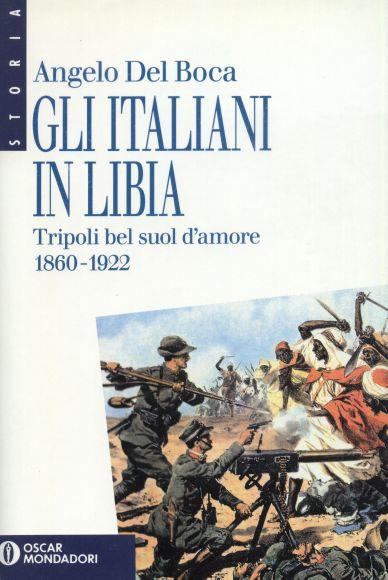 Gli italiani in Libia vol. 1
