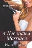 A Negotiated Marriag...