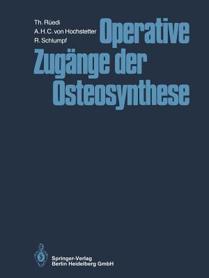 Operative Zugänge Der Osteosynthese
