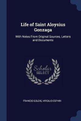 Life of Saint Aloysi...