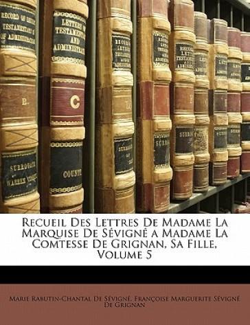 Recueil Des Lettres ...