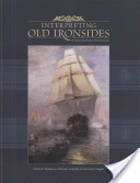 Interpreting Old Ironsides