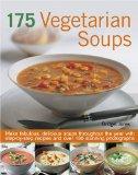 175 Vegetarian Soup Sensations