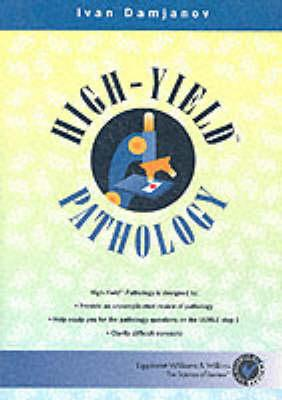 High-Yield Pathology