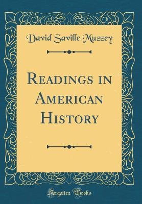 Readings in American History (Classic Reprint)