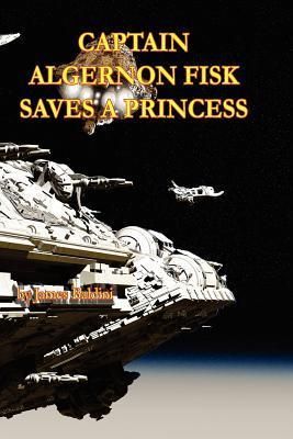 Captain Algernon Fisk Saves a Princess