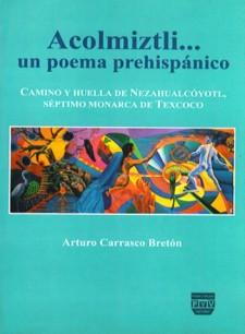 Acolmiztli, un poema prehispánico