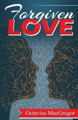 Forgiven Love