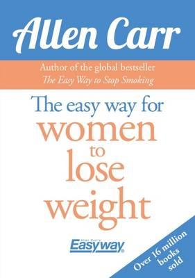 The Easy Way for Women to Lose Weight