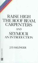 Raise High the Roofbeam, Carpenters & Seymour