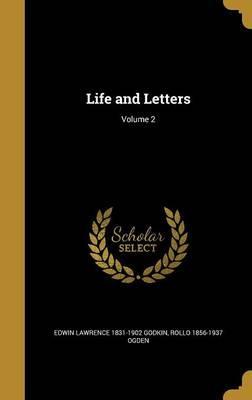 LIFE & LETTERS V02