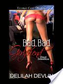 Bad, Bad Girlfriend