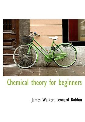 Chemical Theory for ...