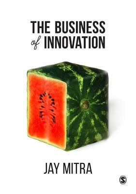 The Business of Innovation