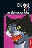 Die drei ??? und die schwarze Katze (drei Fragezeichen)