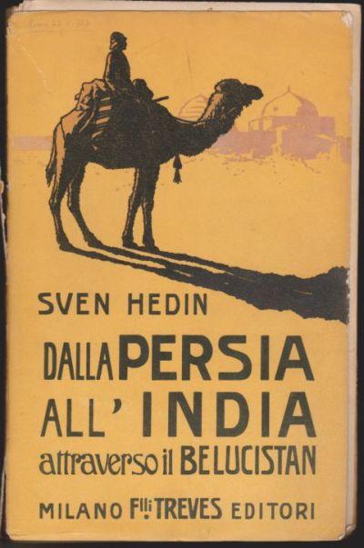 Dalla Persia all'India attraverso il Seistan e il Belucistan - Vol. 1