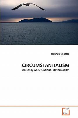 CIRCUMSTANTIALISM