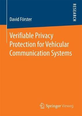 Verifiable Privacy Protection for Vehicular Communication Systems