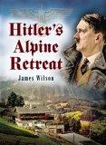 Hitler's Alpine Retreat