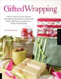 Gifted Wrapping